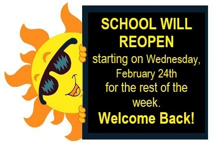 School Reopening as planned on Wednesday, February 24th